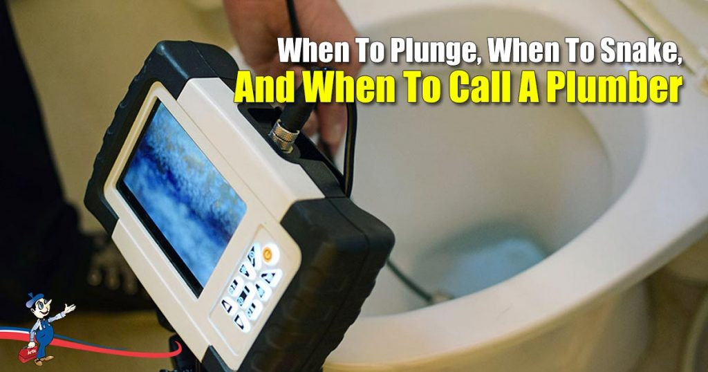 When To Plunge, When To Snake, And When To Call A Plumber
